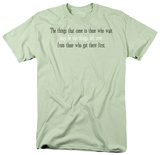 Those Who Wait Shirt