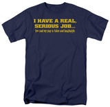 Real Job, Indeed Shirts