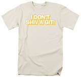 Don't Shiv A Get T-shirts