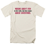 Great Ancenstors T-Shirt