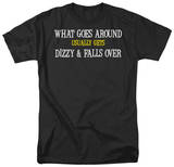 What Goes Around Shirts