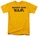 Short Bus VIP T-Shirt