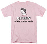 Trailer Park Queen Shirts