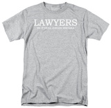 Lawyers Do It Until Justice Prevails T-shirts