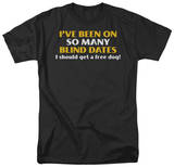So Many Blind Dates Shirt