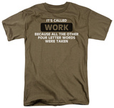 Work Four Letter Word T-shirts