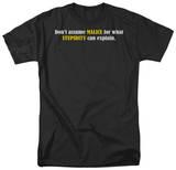 Malice & Stupidity Shirts