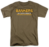Bankers Do It Shirts