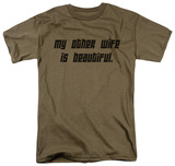 Wife is Beautiful Shirt