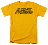 Marilize Legijuana Shirts