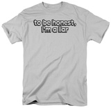 To Be Honest T-Shirt