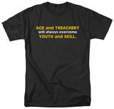 Age and Treachery T-Shirt