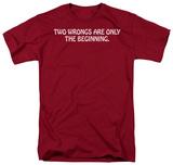 Two Wrongs Shirt
