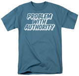 Problem Authority Shirt