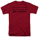 High Explosives T-shirts