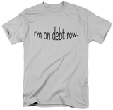 Debt Row Shirts