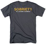 Sobriety T-shirts