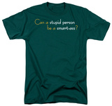 Stupid Person T-Shirt