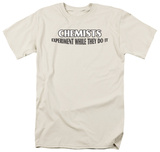 Chemists Do It Shirts