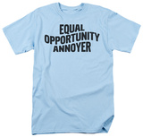 Opportunistic Annoyer T-shirts