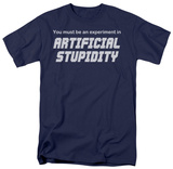 Artificial Stupidity T-shirts