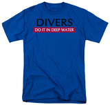 Divers Do It Shirts