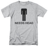 Needs Head Shirt