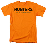 Hunters Do It T-shirts