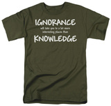 Ignorance Knowledge T-shirts