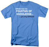 Fountain of Knowledge Shirts