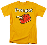 I've Got Gas T-shirts