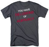 Delusions of Adequacy T-Shirt