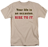 Rise To It Shirts