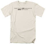Not Annoying Me Shirt