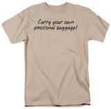 Emotional Baggage T-Shirt
