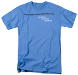 Three Things Heaven Shirts