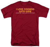 Cooking with Wine Shirts