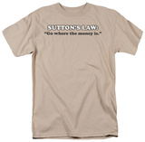 Sutton's Law T-shirts