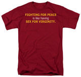 Fighting for Peace T-shirts