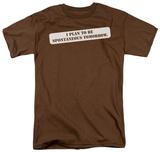 Plan to be Spontaneous Shirts