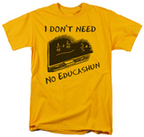 No Educashun T-shirts
