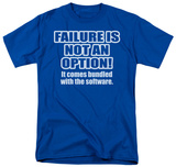 Failure Not an Option Shirts