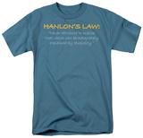 Hanlon's Law T-shirts