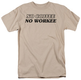 No Coffee T-shirts