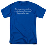 Reason For Time T-Shirt
