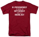 Pessimist Optimist Realist T-shirts