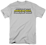 Took Your Wallet T-shirts