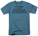 Wrong Opinion Shirt
