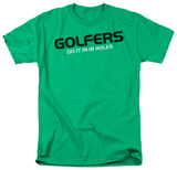 Golfers Do It T-shirts