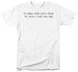 Long Time Dead T-shirts
